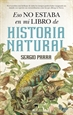 Front pageEso no estaba en mi libro de Historia Natural