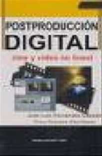 Portada del libro Postproducción digital: cine y video no lineal