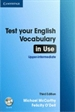 Portada del libro Test Your English Vocabulary in Use Upper-intermediate Book with Answers 2nd Edition