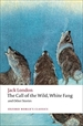Portada del libro Oxford World's Classics: The Call of the Wild, White Fang, and Other Stories