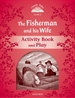 Portada del libro Classic Tales 2. The Fisherman and his Wife. Activity Book and Play