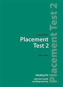 Books Frontpage Oxford Placement Tests 2. Marking Kit Test Revised Ed