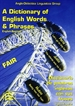 Portada del libro A dictionary of English words and phrases English-Spanish = Diccionario de palabras inglesas con las frases Inglés-Español