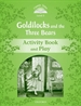Front pageClassic Tales 3. Goldilocks and the Three Bears. Activity Book and Play