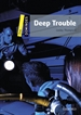 Portada del libro Dominoes 1. Deep Trouble MP3 Pack