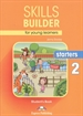 Portada del libro Skills Builder For Young Learners Starters 2 Student's Book