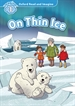 Front pageOxford Read and Imagine 1. On Thin Ice MP3 Pack