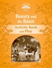 Portada del libro Classic Tales 5. Beauty and the Beast. Activity Book and Play