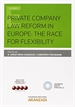 Front pagePrivate Company Law reform in europe: the race for flexibility