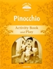 Portada del libro Classic Tales 5. Pinocchio. Activity Book and Play