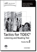 Portada del libro Tactics for Test of English for International Communication. Listening and Reading Test Practice Test 2