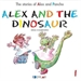 Front pageAlex And The Dinosaur - Story 1