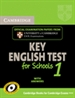 Portada del libro Cambridge Key English Test for Schools 1 Student's Book with answers