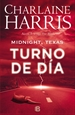 Portada del libro Turno de día (Midnight, Texas 2)
